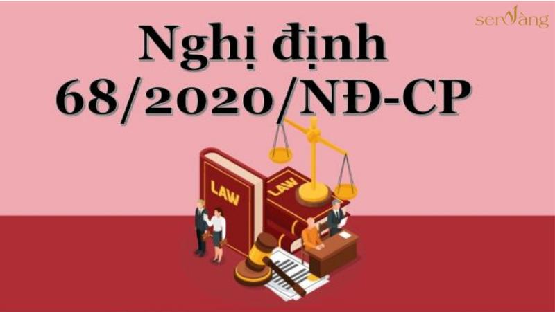 Nghị định 68/2020/ND-CP sửa đổi – văn bản pháp luật