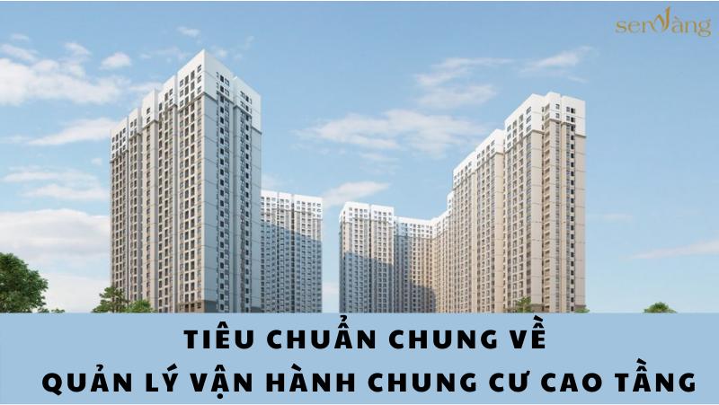 Tiêu chuẩn chung về quản lý vận hành chung cư cao tầng