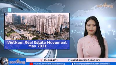 Vietnam Real Estate Movement May 2021