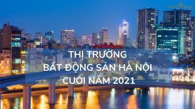 Thị trường Bất động sản Hà Nội những tháng cuối năm 2021